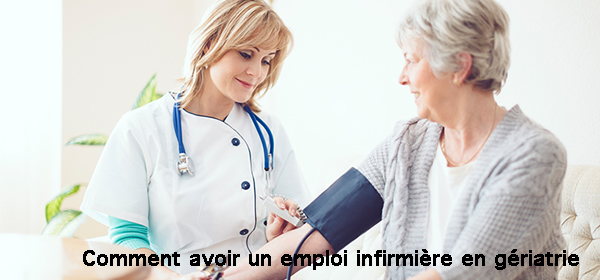 Comment avoir un emploi infirmière en gérontologie ou gériatrie